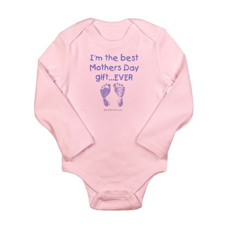 Best mothers day gift ever baby clothes for The best mothers day gift