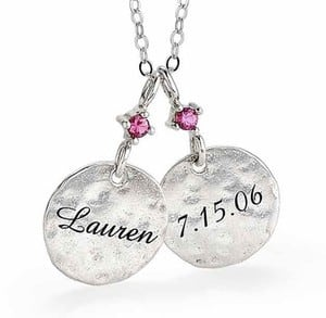 New Mom Necklace with Names:  Love this sweet hammered necklace with the baby's name and birthstone.