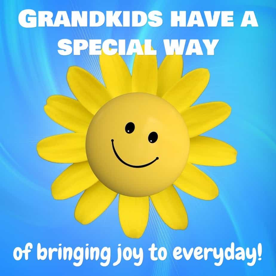 Grandkids have a special way of bringing joy to every day!