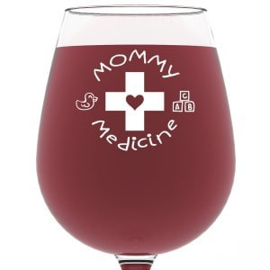 Funny Mommy Medicine wine glass - perfect new mom or first Mother's Day gift!