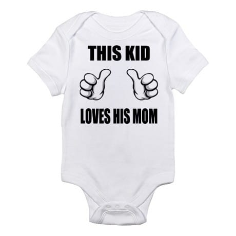 This Kid Loves His Mom Onesie
