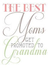 The Best Moms Get Promoted to Grandma Vase