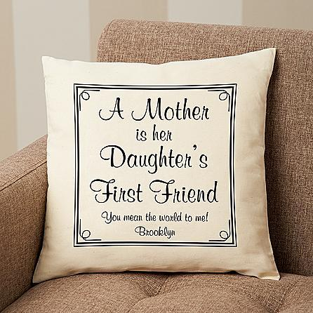 A mother is her daughter's first friend personalized pillow is a Mother's Day gift Mom will treasure forever.