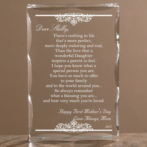 Looking for a meaningful Mother's Day gift for your daughter?  Beautiful lucite keepsake has plenty of room for you to write your own poem or message (or choose from pre-written poems) to express your loving thoughts for your daughter.