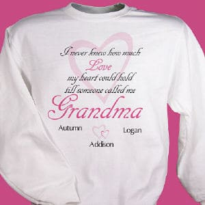There is nothing better then the feeling you get when someone calls you mom or grandma for the first time. Share that feeling with this Personalized Sweatshirt for Mom