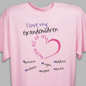 Grandma or Mom will enjoy showing off their children on this lovely Personalized T-Shirt. Personalize this t-shirt with any title such as grandchildren