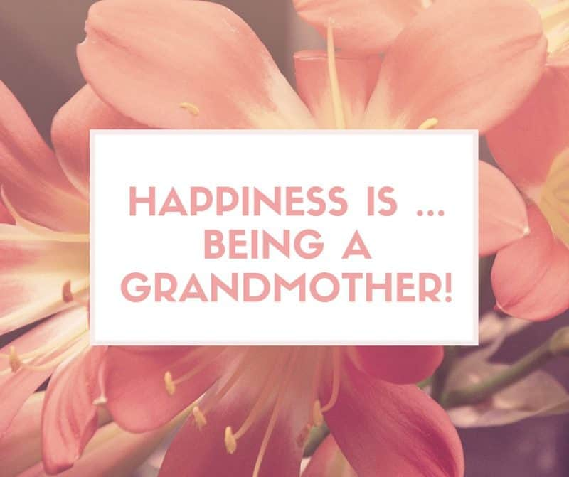 Happiness is being a grandmother!