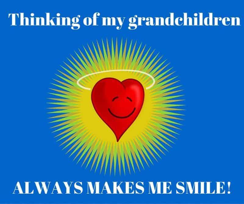 Thinking of my grandchildren always makes me smile!
