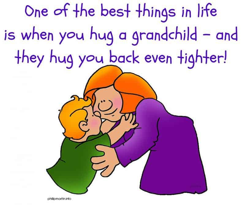One of the best things in life is when you hug a grandchild – and they hug you back even tighter.