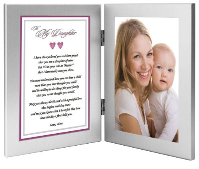 To My Daughter Mother's Day Frame with Poem -  A sweet way to let your daughter know that you think she's a fabulous mom!