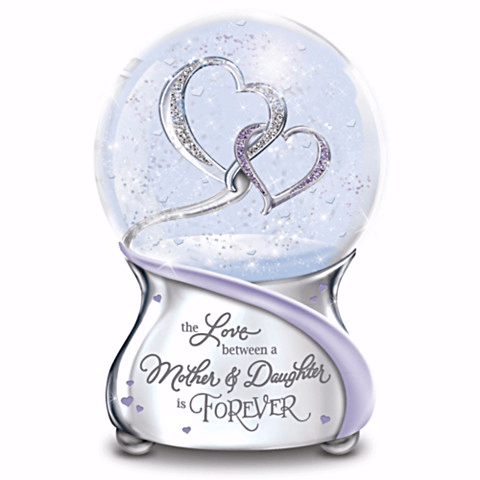 The Love Between a Mother and Daughter is Forever Snow Globe