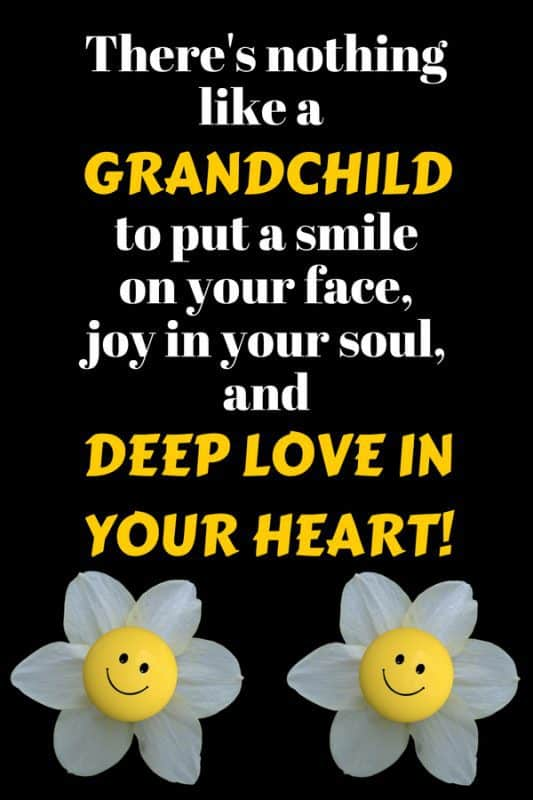 "Love this quote about grandchildren:  ""There's nothing like a grandchild to put a smile on your face, joy in your soul, and deep love in your heart!  #quote #quotes #family #quoteoftheday #quotestoliveby"
